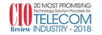 20 Most Promising Technology Solution Providers For Telecom Industry - 2018